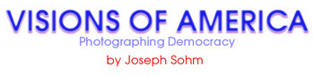 Visions of America: Photographing Democracy by Joseph Sohm